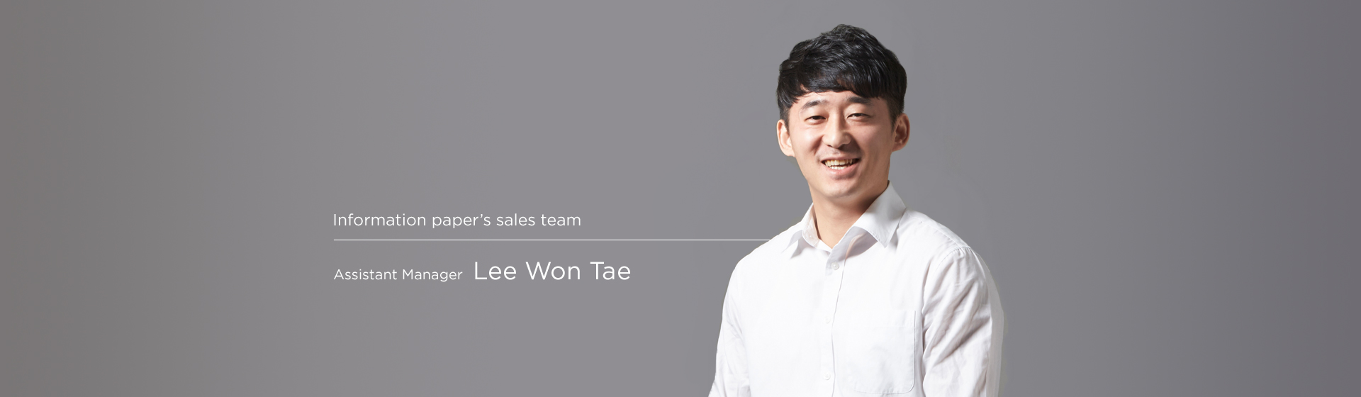Domestic sales - Wontae Lee Assistant Manager