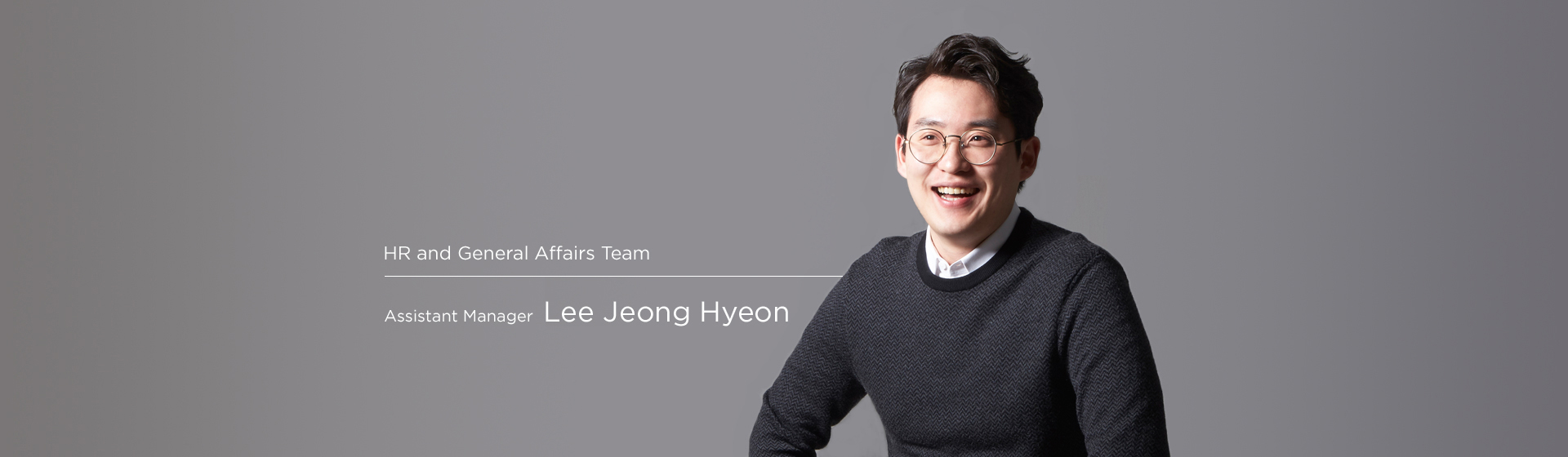 Human Resource / General Affairs  - Junghyun Lee